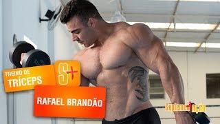 Rafael Brandão - Treino de Tríceps