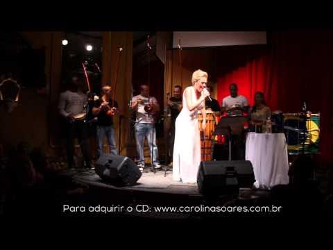Carolina Soares - Malandragem (Lançamento do CD Músicas de Capoeira Vol.5)
