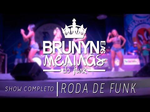 MC BRUNYN E AS MENINAS DO FUNK NA RODA DE FUNK NA  ROCINHA