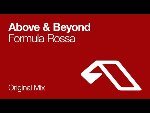 Above & Beyond - Formula Rossa (Original Mix)