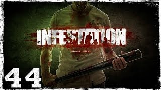 [Coop] Infestation: Survivor Stories (War Z). #44 - Убойный отряд.