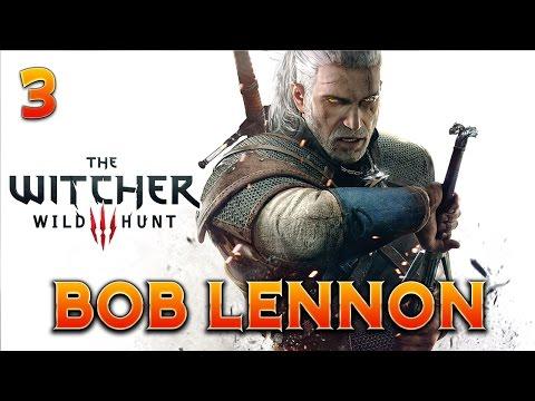 The Witcher 3 : Bob Lennon - Ep.3 : Tous en slip !