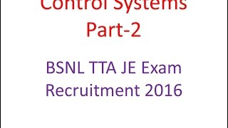 BSNL TTA JE Exam Lecture Control System lecture
