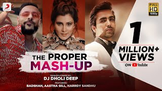 The Proper Mashup Remix DJ Dholi Deep Video HD Download New Video HD