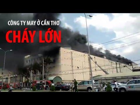 Cận cảnh vụ cháy kinh hoàng ở Cần Thơ khiến hàng ngàn người hoảng loạn