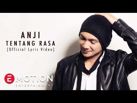 Anji - Tentang Rasa (Official Lyric Video)