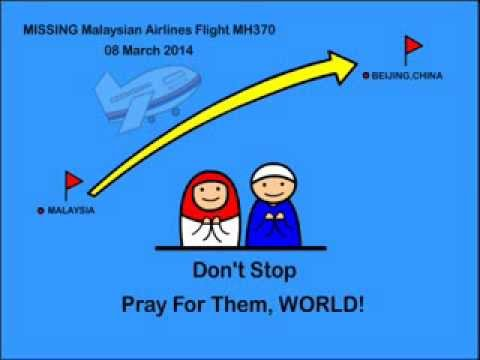 Malaysian Airlines Flight MH370 Missing- Message to the World