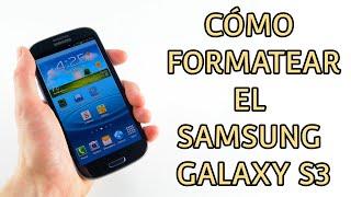 Resetear A Modo Fabrica El Samsung Galaxy S3 (hard Reset