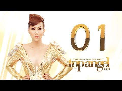 TGT3's Next Top Angel 2015 - Tập 1: Casting