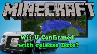 """Minecraft Wii U"" Confirmed Wii-U Rumours And Release Date"