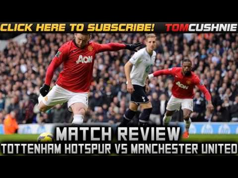 Barclays Premier League: Tottenham Hotspur Vs Manchester United 2-2 2013/2014 Review - Tom Cushnie