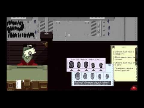 Papers, Please - Immigration is a Bitch #1
