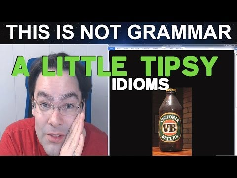 #5 English Vocabulary: Tipsy: I only had two beers last night, and it made me feel tipsy.
