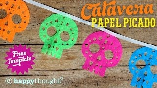 How To Make Papel Picado Calaveras: Sugar Skull Decoration