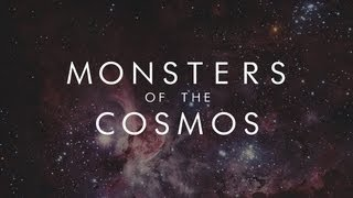 MONSTERS OF THE COSMOS Symphony Of Science