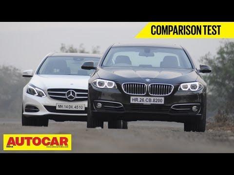 BMW 520d vs Mercedes Benz E250 CDi | Comparison Test | Autocar India