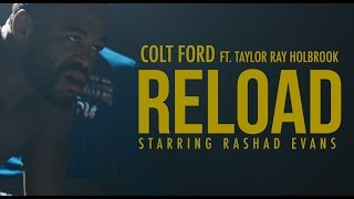 Colt Ford - Reload (feat. Taylor Ray Holbrook) [Official Video]