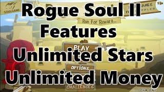 Rogue Soul 2 Unlimited Money Hack Star Hack Cheat