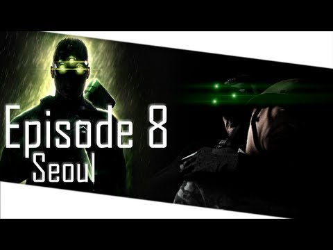 Let's Play: Splinter Cell Chaos Theory - Mission 8: Seoul (Expert)