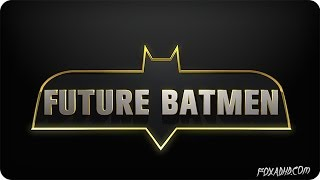 Future Celebrity Batmen