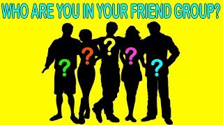 WHO ARE YOU IN YOUR FRIEND GROUP? Personality Test | Mister Test