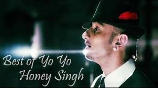 Best Of Yo Yo Honey Singh Top 10 Songs Official Video