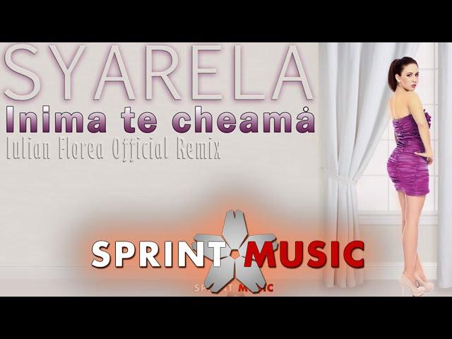 Syarela - Inima te cheama | Official Remix
