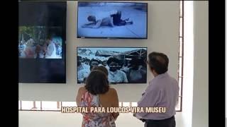 Hospital psiqui�trico vira museu da loucura em Minas