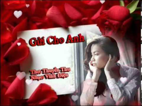 Gửi Cho Anh - Thơ: Thuyền Thu - Nhạc: Vĩnh Điện - karaoke