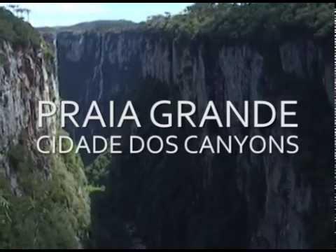 PRAIA GRANDE - CIDADE DOS CANYONS