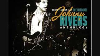 Secret Agent Man – Johnny Rivers
