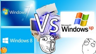 Windows 7 Y Windows 8, Vs Windows XP, En PC Vieja Cual Es