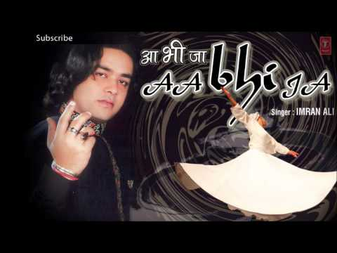 Sharabi Oye Sharabi - Imran Ali Sufi Songs Latest Pop Album 'Aa Bhi Ja' 2013