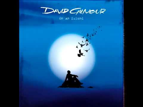 David Gilmour - On an Island (full album)