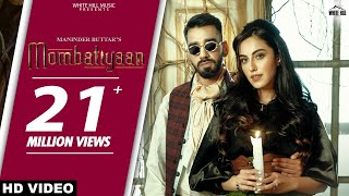 Mombatiyaan Maninder Buttar Ft Samreen Kaur Video HD Download New Video HD