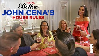 John Cena Is Ready to Throw Out the House Rules   Total Bellas   E!