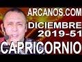 Video Horóscopo Semanal CAPRICORNIO  del 15 al 21 Diciembre 2019 (Semana 2019-51) (Lectura del Tarot)