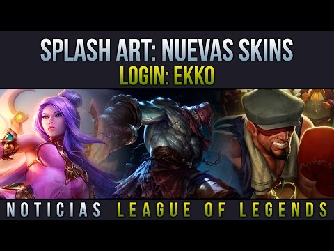 Noticias LOL | Splash Art: Nuevas Skins - Login: Ekko | League of Legends