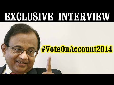 Vote on Account 2014: P Chidambaram Exclusive Interview on ET NOW
