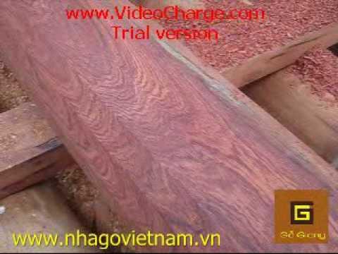 Cột Gỗ Hương - Nhà Gỗ Hương - Nhà Gỗ Việt Nam.wmv
