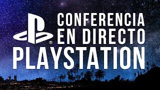 E3 2018: Conferencia de Sony Playstation