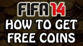 FIFA 14 Ultimate Team How To Get FREE COINS