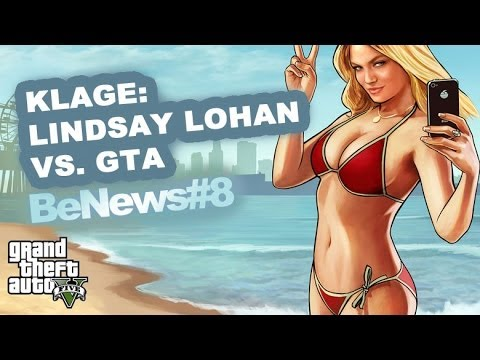 Lindsey Lohan verklagt GTA 5 - USA im Shopping-Wahn - X-Men 3 - BeNews #9
