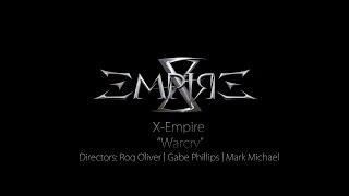 X- EMPIRE - Warcry (Feat.Raphael Dantas)