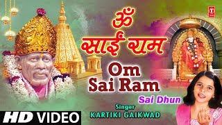Om Sai Ram Sai Dhun - Om Sai Ram Video