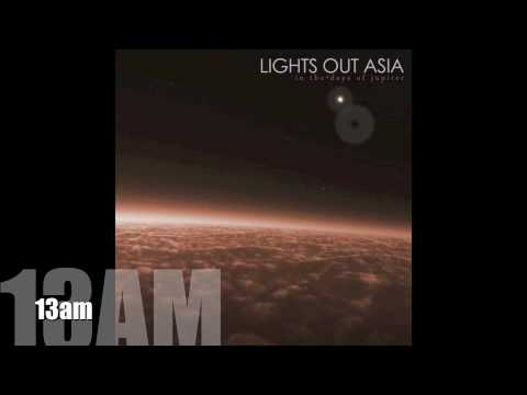 Lights Out Asia - 13am