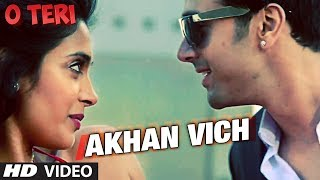 Akhan Vich - O Teri Video Song