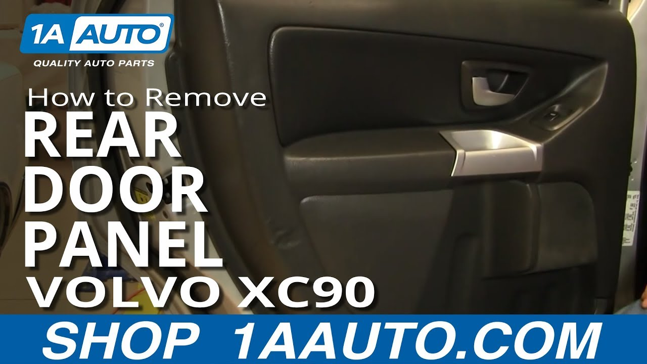 How To Install Replace Rear Door Panel Volvo Xc90 1aauto
