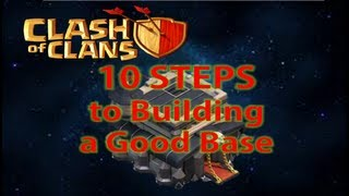 Clash Of Clans 10 Steps To Build A Good Base Layout