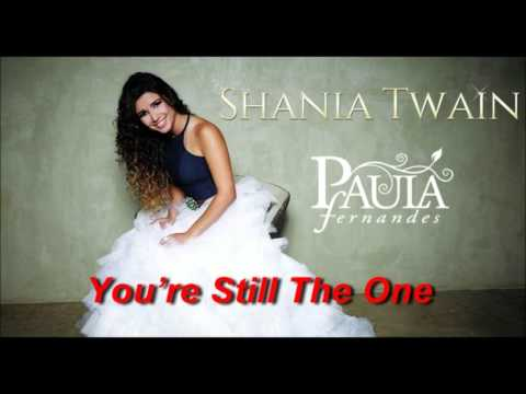 Shania Twain feat Paula Fernandes You're Still The One (Prévia)
